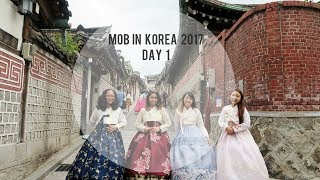 MOB Korea Trip 2017 | Day 1