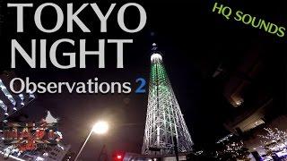 TOKYO NIGHT OBSERVATIONS 2 | HQ Sound | Daytona675【Motovlog】