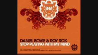 "Daniel Bovie & Roy Rox ""Stop Playing With My Mind"""