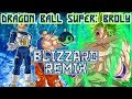 Download DRAGON BALL SUPER: Broly – Blizzard [Styzmask Remix]