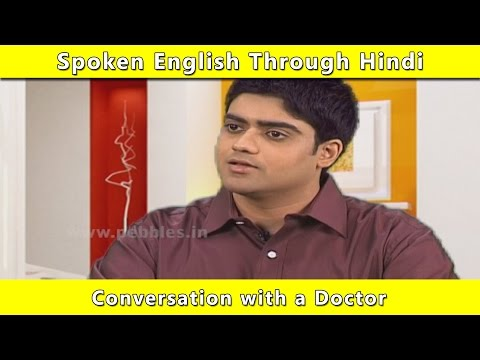 Conversation With A Doctor   Spoken English Through Hindi   Learn English In Hindi For Beginners