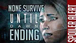 Until Dawn No Survivors Ending (SPOILERS!)