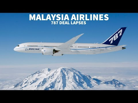 Malaysia Airlines 787 Deal with Boeing Lapses