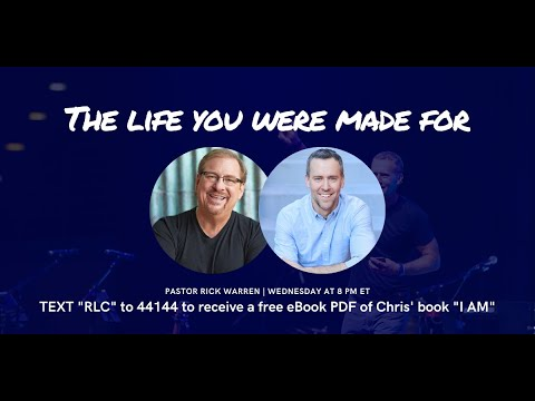 Pastor Rick Warren on The Life You Were Made For
