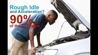 Rough Idle / Acceleration - Here is the cause 90% of the Time ✔️