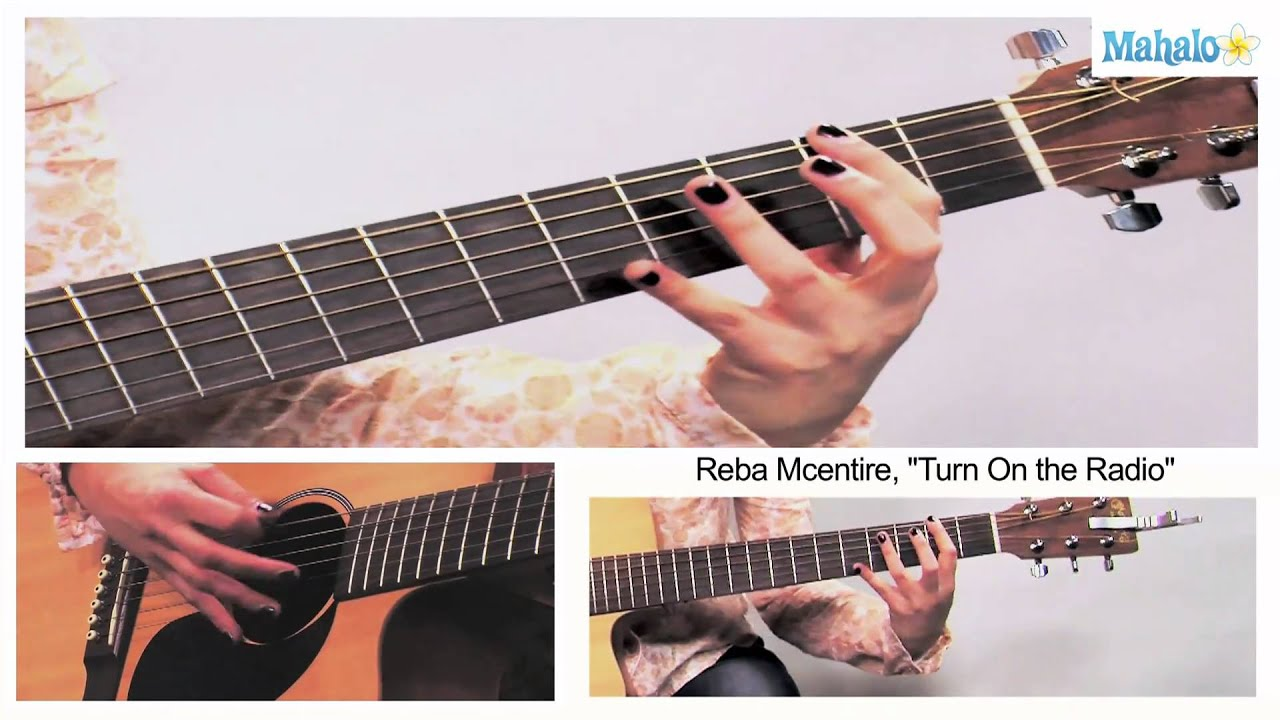 How to play turn on the radio by reba mcentire on guitar youtube how to play turn on the radio by reba mcentire on guitar hexwebz Gallery