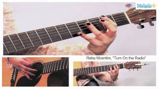 How to Play Turn on The Radio by Reba Mcentire on Guitar
