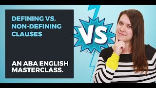 Defining Relative and Non-Relative Clauses | English Grammar