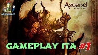 Ascend Hand Of Kul - Gameplay ITA