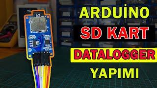 Arduino Datalogger Yapımı - Sd Kart Modülü Nasıl Kullanılır