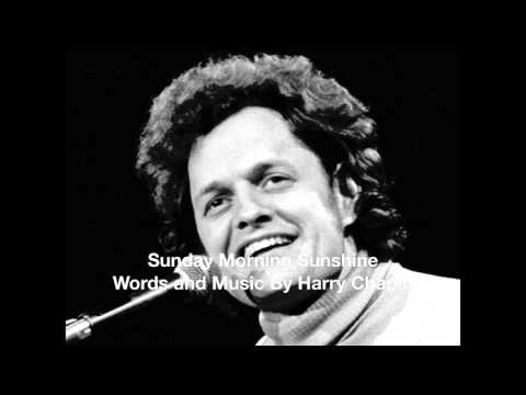 Sunday Morning Sunshine (By Harry Chapin)