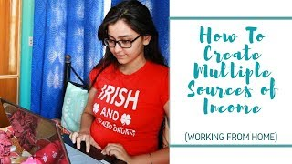 How To Create Multiple Sources of Income || Step-by-step Guide