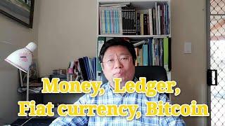 (EN)Money,  Ledger, Fiat currency, Bitcoin