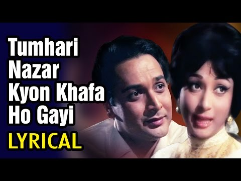 Lyrical - Tumhari Nazar Kyon Khafa Ho Gayi - Romantic Song | Md. Rafi, Lata Mangeshkar | Do Kaliyan