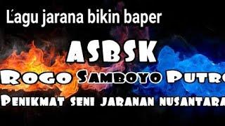 Gambar cover Lagu jaranan bikin baper ASBSK samboyo putro voc wulan(lirik)