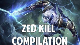 League Of Legends - Zed Kill Compilation (Regular Video)
