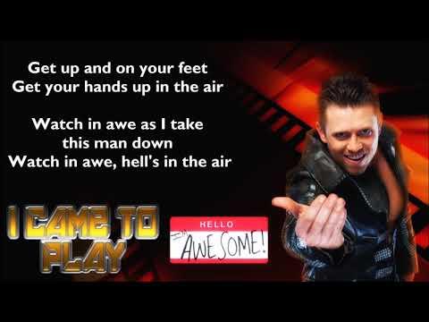The Miz WWE Theme - I Came To Play (lyrics)