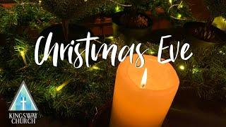 Christmas Eve 2020 at Kingsway Church, December 24, 2020