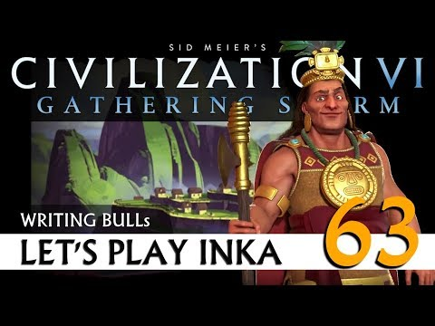 Let's Play: Gathering Storm - Inka (63) | Civilization VI [Deutsch]