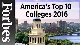 Top 10 Colleges - America's Top 10 Colleges (2016) | Forbes