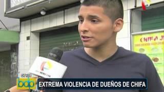 Extrema violencia: casos en los que dueños de chifas atacaron a personas