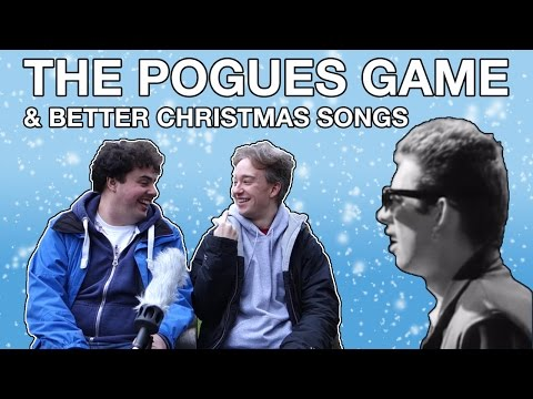 The Pogues Game 2016, and Better Christmas Songs