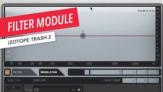iZotope Trash 2: How to Use the Filter Module | Music Production | Sound Design | Berklee Online