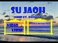Musik Timur 2019 Terbaru Su Jaoh - Near Ft Dongga  S