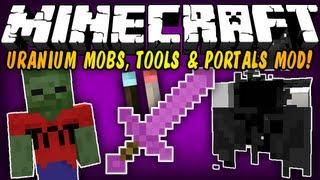 Minecraft Mod Showcases - URANIUM MOBS, TOOLS & PORTALS MOD! (1.5.2) [HD]