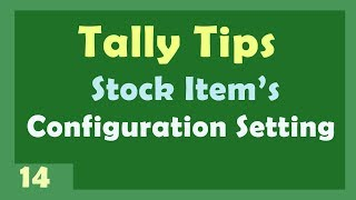 Stock configuration Setting in Tally ERP 9 by Manoj Sir