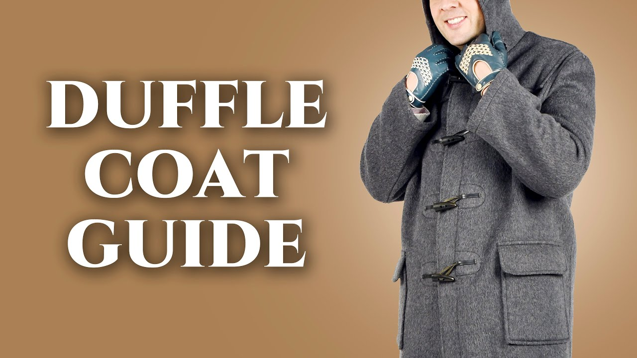 c0c07a3aac40e Duffle Coat Guide - How To Wear A Duffel - The Best Overcoat For ...