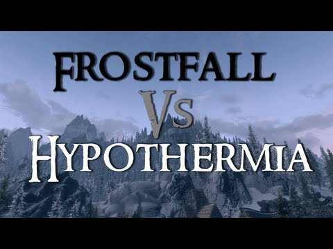 Skyrim Mod Comparison - Frostfall Vs. Hypothermia