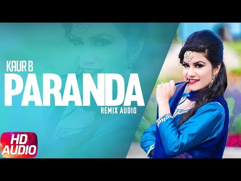 Paranda   Audio Remix   Kaur B   JSL   Latest Remix Song 2018   Speed Records