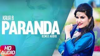 Paranda | Audio Remix | Kaur B | JSL | Latest Remix Song 2018 | Speed Records
