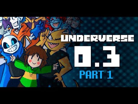 UNDERVERSE 0.3 Part 1 [REVAMPED - By Jakei]