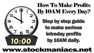 10AM Profit Strategy - 2017's Most Profitable Trading Strategy