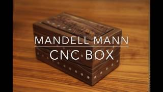 Mandell Mann: Making a CNC Box and learn a new way to clamp your parts