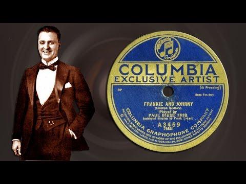 Frankie and Johnny - Frank Crumit, Paul Biese Trio (1921)