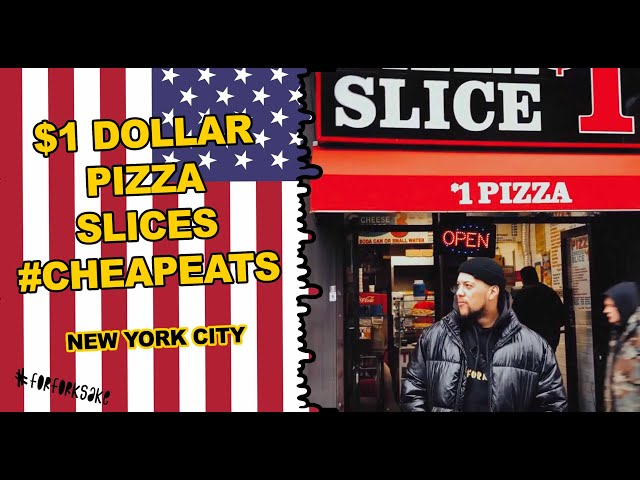 NYC CHEAP EATS -  $1 PIZZA -  0.83P A SLICE