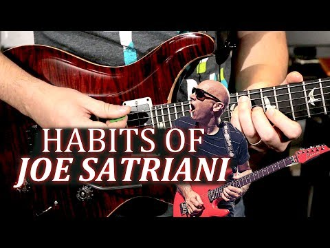 Habits of Joe Satriani