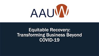 Equitable Recovery: Transforming Business Beyond COVID-19