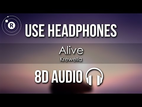 Krewella - Alive (8D AUDIO)