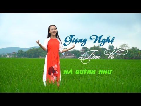 Giọng Nghệ Tìm Về - Hà Quỳnh Như (MV Mới)