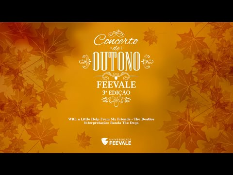 With A Little Help, The Beatles - Concerto de Outono Feevale 2016