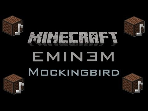 Minecraft Song: Eminem - Mockingbird