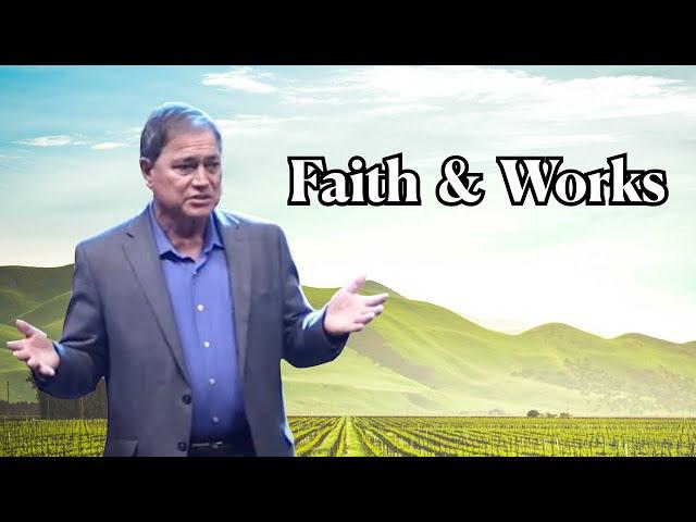 Faith & Works – James 2:14-26 – Charlie Bing