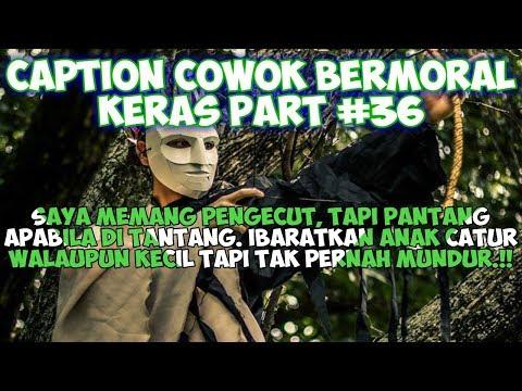 Caption Cowok Bermoral Keras (Status wa/status foto)- Quotes Remaja Part 36