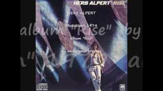 "HERB ALPERT. ""Rotation"". 1979. album ""Rise""."