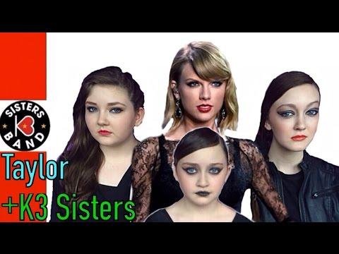 Kaylen, Kelsey & Kristen!- Taylor Swift Compilation w/ K3 Sisters Band