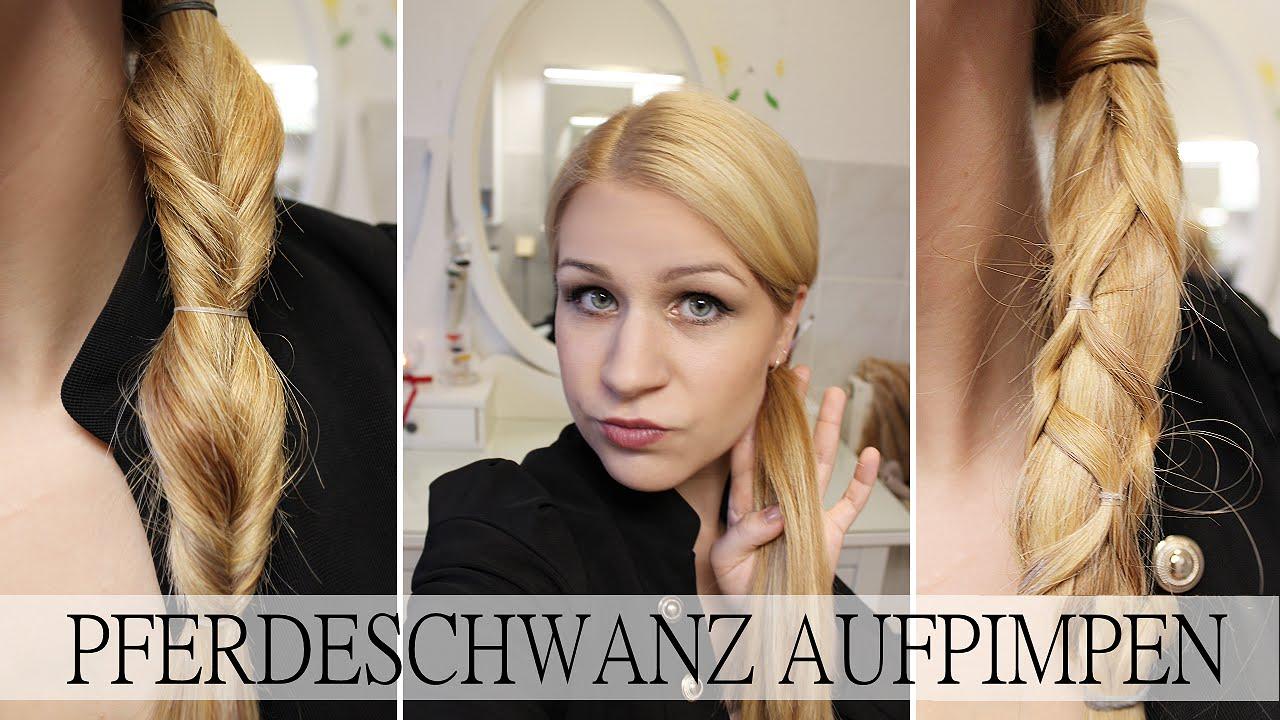 2 Zopf Frisuren Pferdeschwanz Aufpimpen Youtube